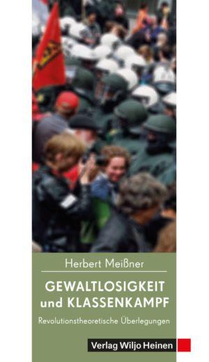 Cover: »Gewaltlosigkeit und Klassenkampf«