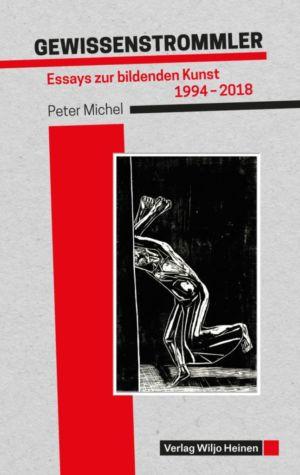 Peter Michel: »Gewissenstrommler«