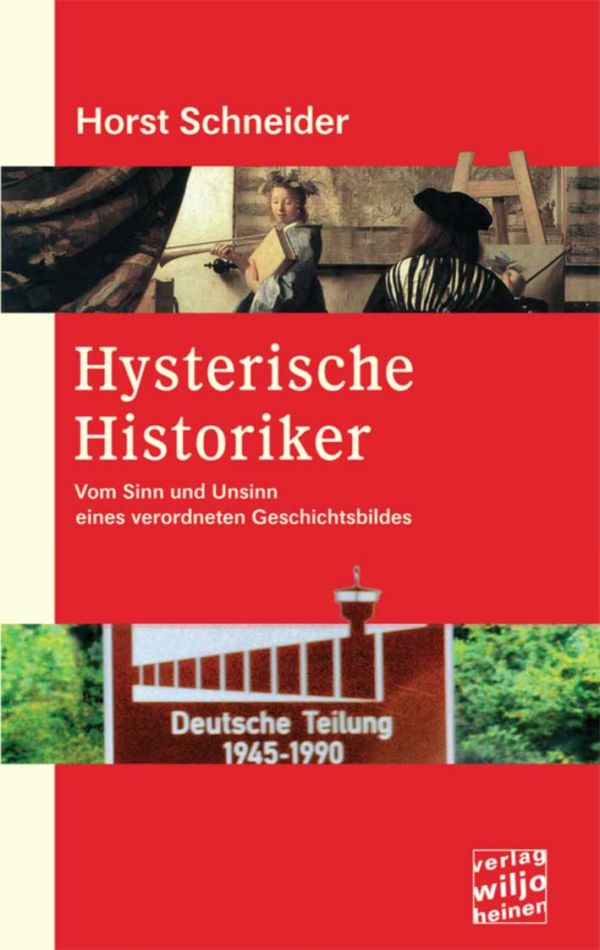 Cover: »Hysterische Historiker«