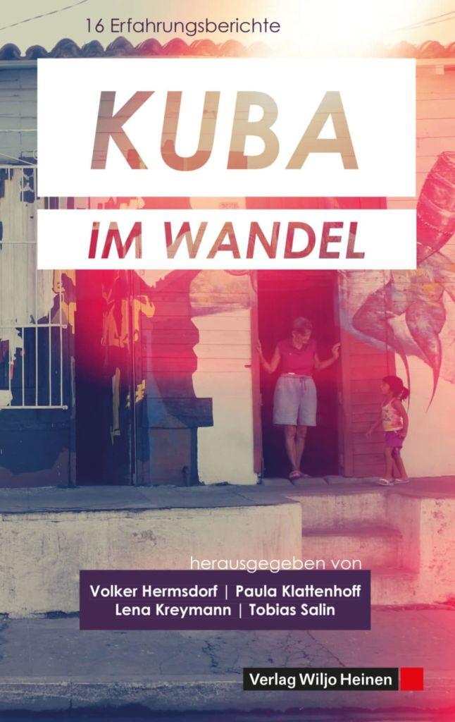 Hermsdorf/ Klattenhoff/ Kreymann/ Salin: »Kuba im Wandel«