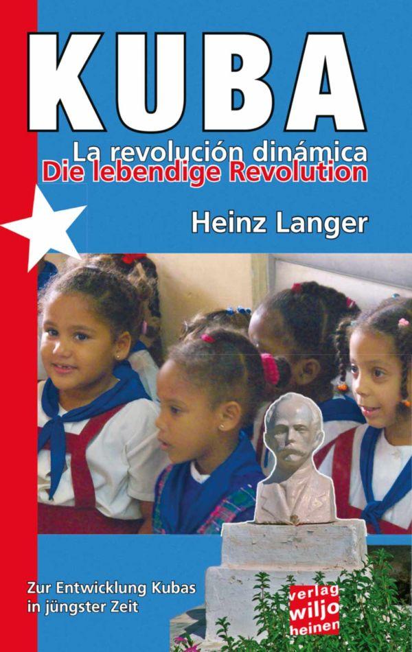 Cover: »Kuba - die lebendige Revolution«