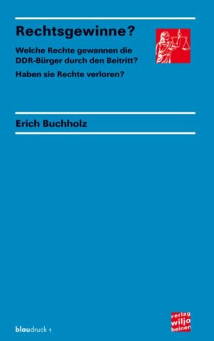 Erich Buchholz: »Rechtsgewinne?«