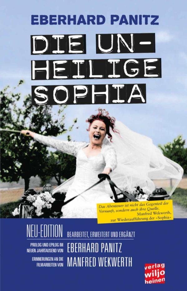 Cover: »Die unheilige Sophia«