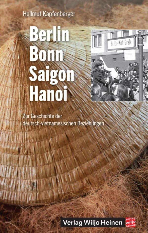 Cover: »Berlin – Bonn – Saigon – Hanoi«