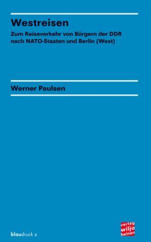 Werner Paulsen: »Westreisen«