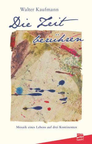 Cover: »Die Zeit berühren«