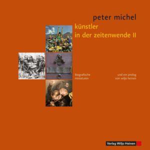 Peter Michel: »Künstler in der Zeitenwende II«
