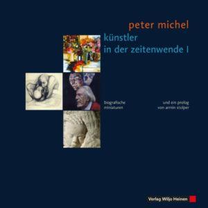 Peter Michel: »Künstler in der Zeitenwende I«