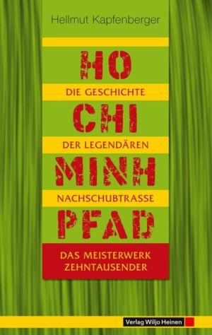 Hellmut Kapfenberger: »Ho-Chi-Minh-Pfad«