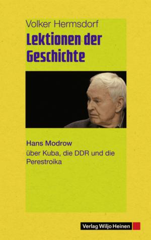 Volker Hermsdorf: »Lektionen der Geschichte«