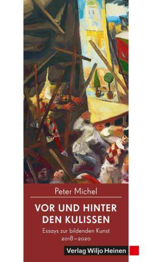 Peter Michel: »Vor und hinter den Kulissen«
