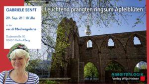 Buchbesprechung und Bildvortrag von Gabriele Senft am 29.9.21 in der ver.di Mediengalerie, Dudenstraße 10, 10965 Berlin